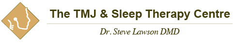 The TMJ & Sleep Therapy Centre | Dr. Steve Lawson DMD